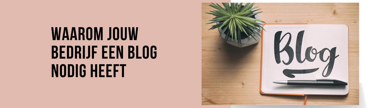 blog header groot waarom jouw bedrijf een blog nodig heeft-2