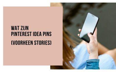 Wat zijn Pinterest Idea Pins – voorheen Pinterest Stories