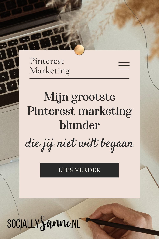 5 Mijn grootste Pinterest fout - Socially Sanne blog